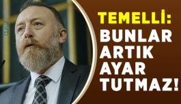 Temelli: Diyorlar ki 'AKP fabrika ayarlarına dönmeli', bunlar artık ayar tutmaz