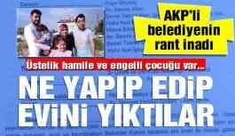 AKP'li belediyenin kentsel dönüşüm inadı