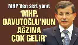 MHP'den Davutoğlu'na Sert Yanıt!