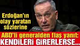 ABD'li generalden Erdoğan'ın güvenli bölge çıkışına çarpıcı yanıt!