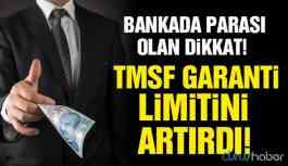 Bankada parası olanlar dikkat! TMSF garanti limitini arttırdı!