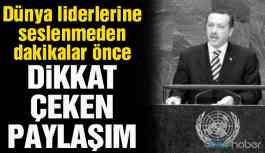Erdoğan'dan BM konuşması öncesi dikkat çeken paylaşım