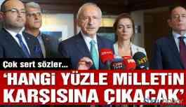 """Kılıçdaroğlu'ndan çok sert sözler: """"Hangi yüzle milletin karşısına çıkacak"""""""
