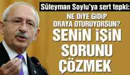 Kılıçdaroğlu'ndan Süleyman Soylu'ya sert tepki