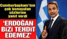 Yunanistan'dan Türkiye çıkışı: Erdoğan'ın sözlerine yanıt verdi