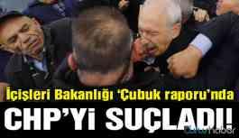 İçişleri Bakanlığı 'Çubuk raporu'nda CHP'yi suçladı!