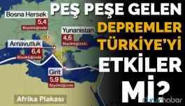 Video  Peşe peşe gelen depremler Türkiye'yi etkiler mi? İşte yanıtı