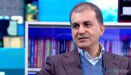 AKP'li Ömer Çelik: Vasfımızdan bir şeyler kaybediyoruz