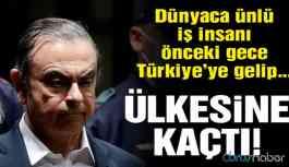 Dünyaca ünlü iş adamı Türkiye üzerinden kaçtı
