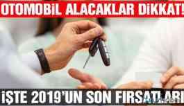 Otomobil alacaklar dikkat! 2019'un son kampanyaları...