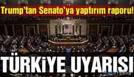 Trump'tan Senato'ya Türkiye uyarısı!