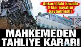 Ankara'daki YHT kazası davasında mahkemeden tahliye kararı