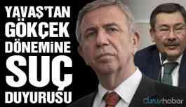 ABB Başkanı Yavaş'tan Gökçek dönemine suç duyurusu