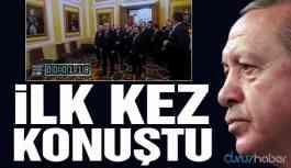 Erdoğan görüntüyle ilgili ilk kez konuştu