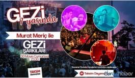 7'nci yılında Gezi etkinliklerle kutlanıyor