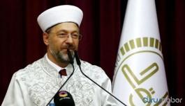 Diyanet İşleri Başkanı Erbaş camilerin açılacağı tarihi açıkladı
