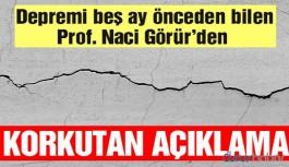 Bingöl depremini 5 ay önceden bilen Prof. Naci Görür'den korkutan açıklama