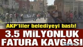 AKP'liler belediyeyi bastı: 3.5 milyonluk fatura kavgası