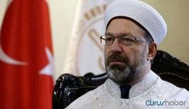 Diyanet İşleri Başkanı Erbaş'tan Ayasofya açıklaması