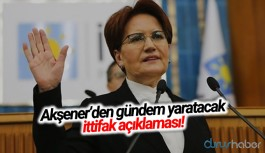 Meral Akşener'den gündem yaratacak ittifak açıklaması