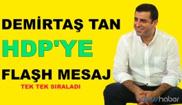 Selahattin Demirtaştan HDP'Ye Mesaj