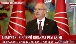 Kemal Kılıçdaroğlu'ndan Berat Albayrak'ın istifası hakkında ilk değerlendirme