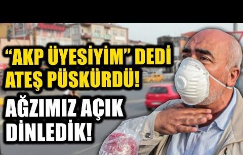 """""""AKP üyesiyim ama pişmanım, 2 dönem oy verdim elim kırılsaydı"""""""